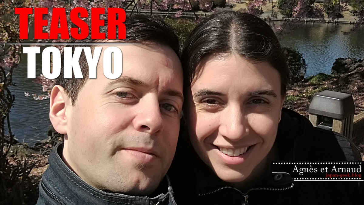 Japan Geek : Teaser Tokyo