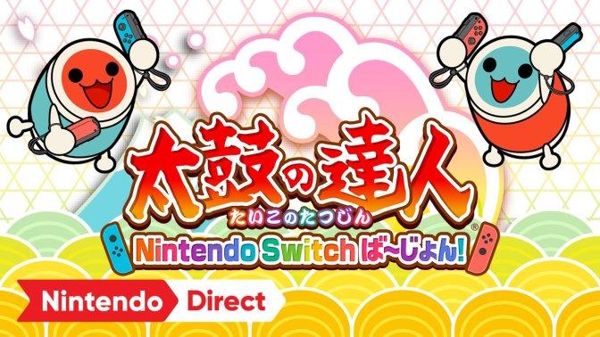 Taiko no Tatsujin + Nintendo Direct du 8 mars 2018 !